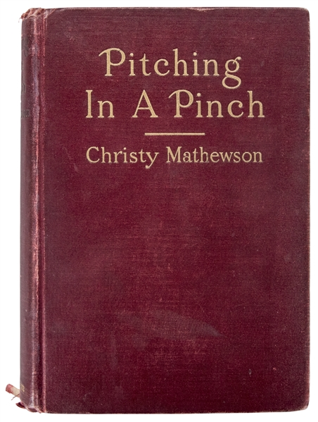 1912 Christy Mathewson Autographed Pitching in a Pinch Book (PSA/DNA)