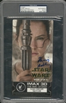 Daisy Ridley Signed Star Wars: The Force Awakens IMAX 3D Ticket (PSA/DNA)