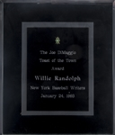 1993 Joe DiMaggio Toast of the Town Award Presented to Willie Randolph (Randolph LOA)