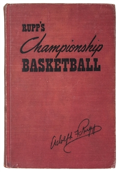 "Adolph Rupp Signed ""Rupps Championship Basketball"" Hardcover Book (JSA)"